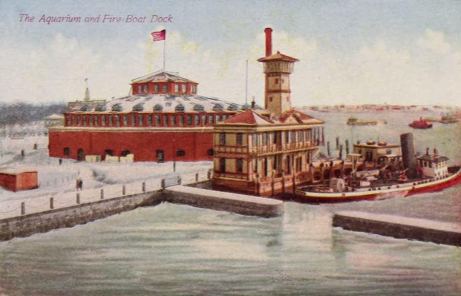 New York, The Empire City - Aquarium and Fire Boat Dock (1910)