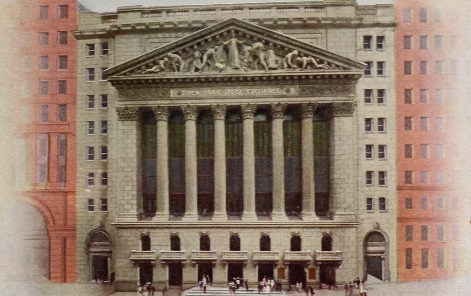 New York, The Empire City - New York Stock Exchange (1910)