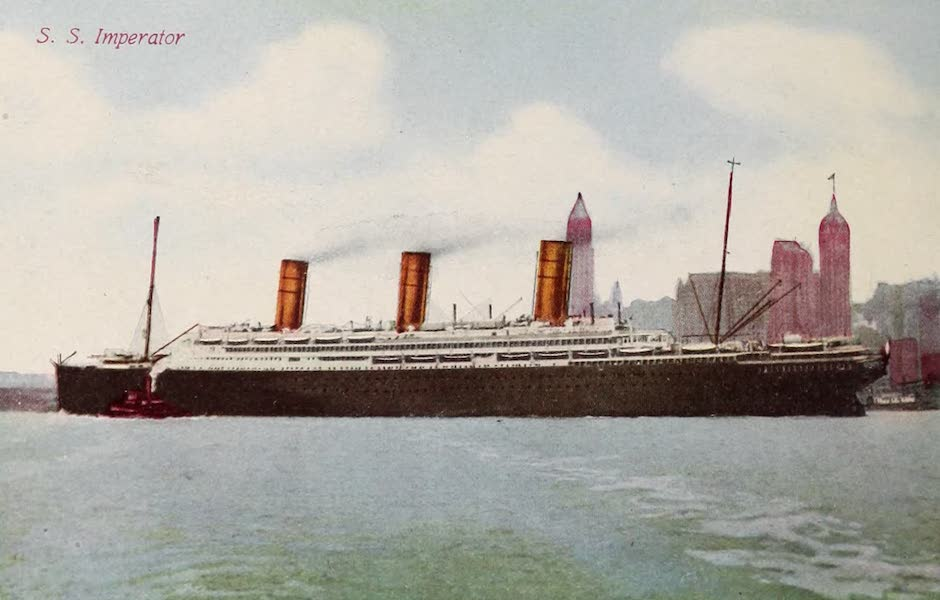 New York, The Empire City - Steamship Imperator (1910)