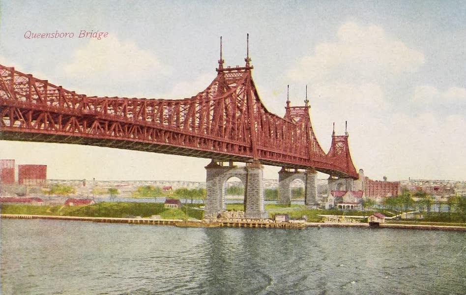 New York, The Empire City - Queensboro Bridge (1910)
