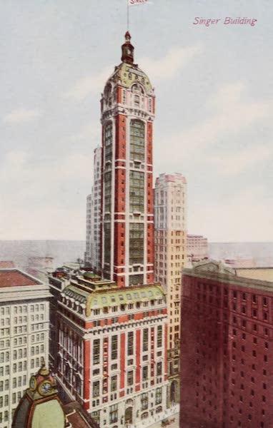 New York, The Empire City - Singer Building (1910)