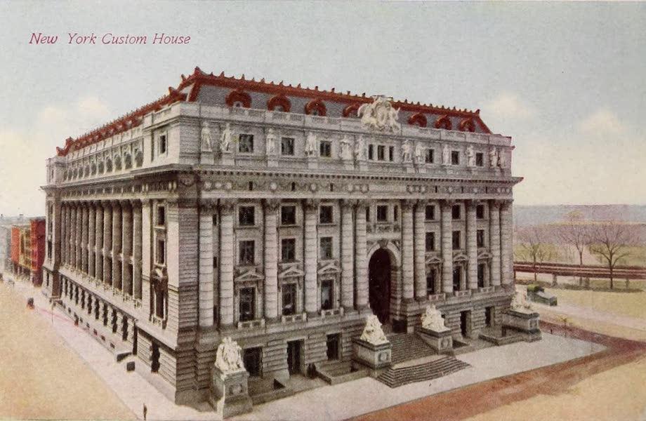 New York, The Empire City - United States Custom House (1910)