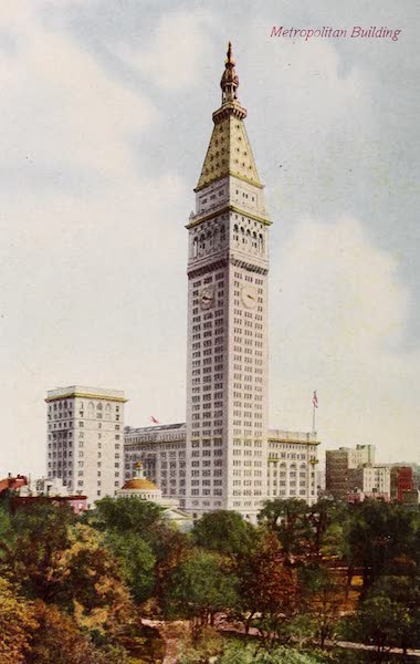 New York, The Empire City - Metropolitan Building and Tower (1910)