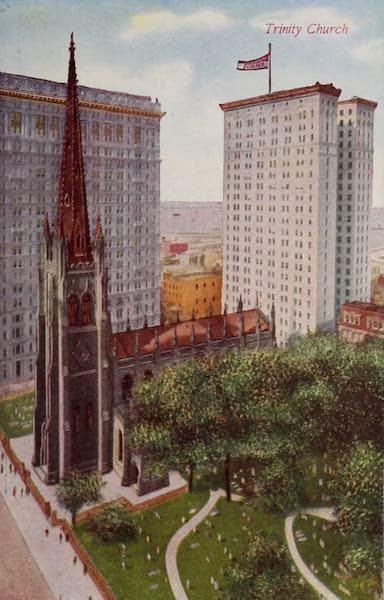 New York, The Empire City - Trinity Church (1910)