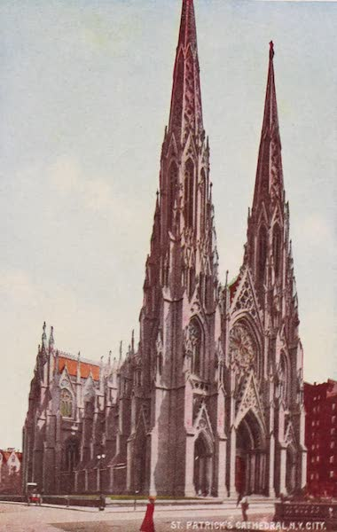 New York, The Empire City - St. Patrick's Cathedral (1910)