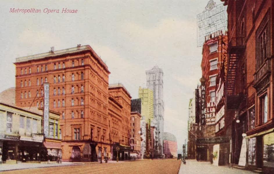 New York, The Empire City - Metropolitan Opera House,  (1910)