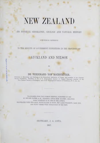 Biodiversity Heritage Library - New Zealand : Its Physical Geography, Geology, and Natural History