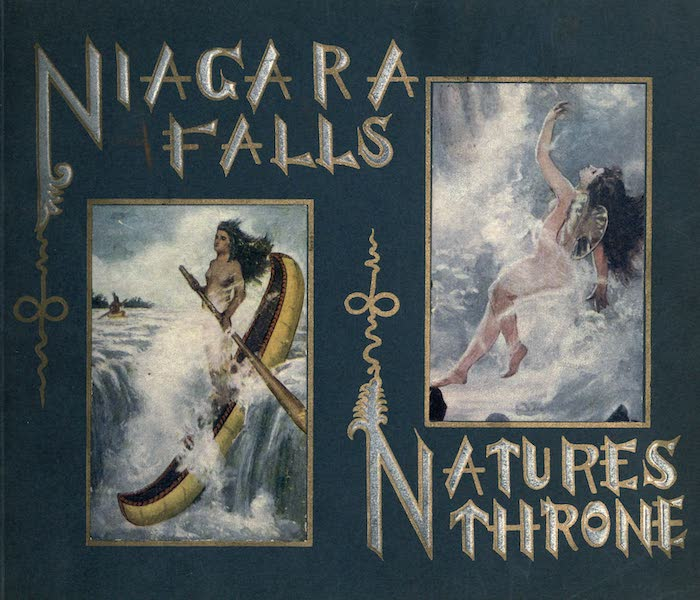 Niagara Falls, Nature's Throne - Illustrated Title Page (1907)