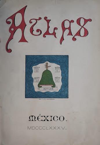 Aquatint & Lithography - Nombres Geograficos de Mexico [Atlas]