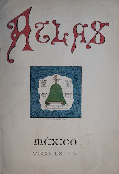 Nombres Geograficos de Mexico [Atlas] - Title Page (1885)