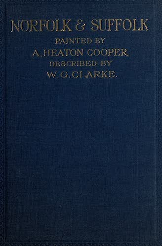 Norfolk and Suffolk Painted and Described (1921)