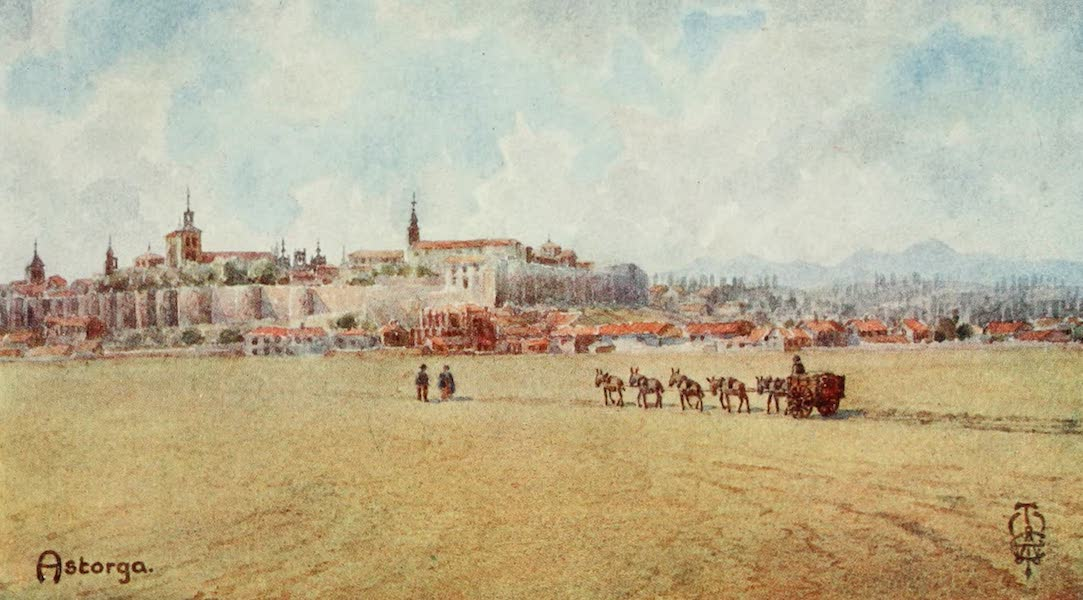Northern Spain, Painted and Described - Astorga. From the South-east (1906)