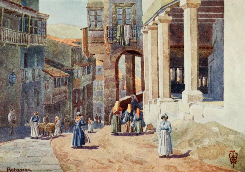 Northern Spain, Painted and Described - Betanzos. A Colonnaded Calle (1906)