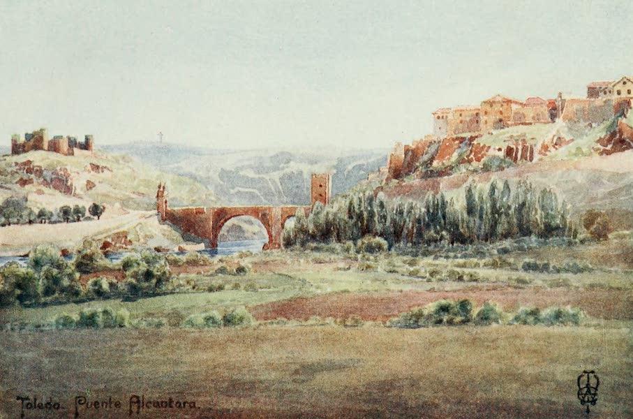 Northern Spain, Painted and Described - Toledo. Bridge of Alcantara, from the Illescas Road (1906)