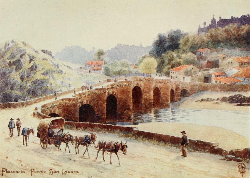 Northern Spain, Painted and Described - Plasencia. Puente San Lazaro (1906)