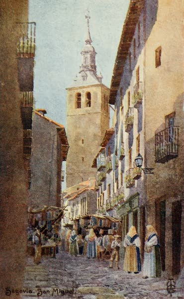 Northern Spain, Painted and Described - Segovia. Church of San Miguel (1906)