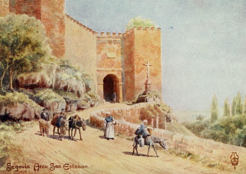 Northern Spain, Painted and Described - Segovia. Arco San Esteban (1906)