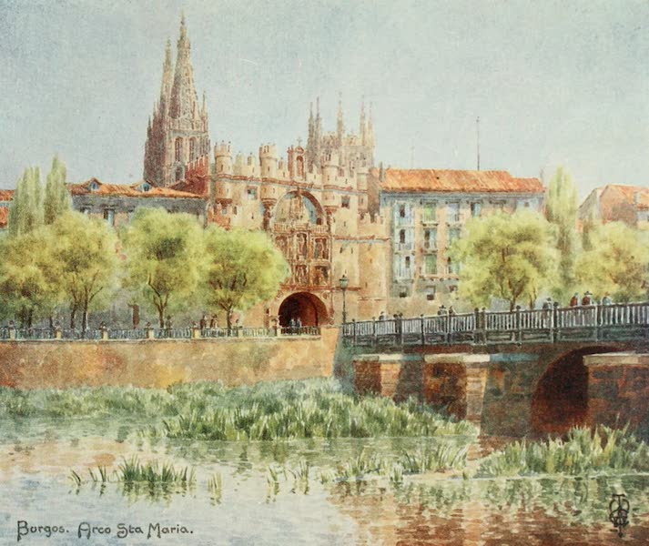 Northern Spain, Painted and Described - Burgos. Arco Sta Maria (1906)