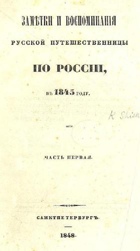 Notes and Recollections of the Russian Traveler in Russia (1848)