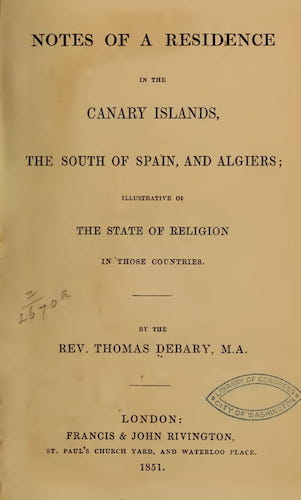 Library of Congress - Notes of a Residence in the Canary Islands [etc]