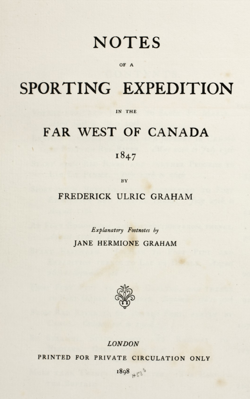 Notes of a Sporting Expedition in the Far West of Canada (1898)