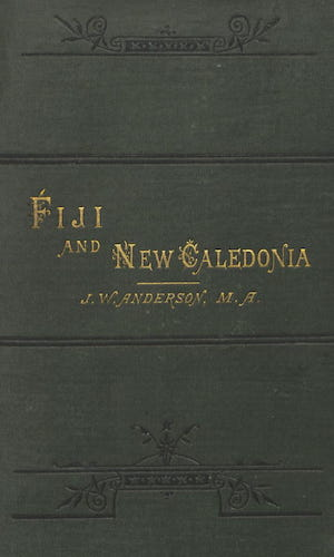 British Library - Notes of Travel in Fiji and New Caledonia
