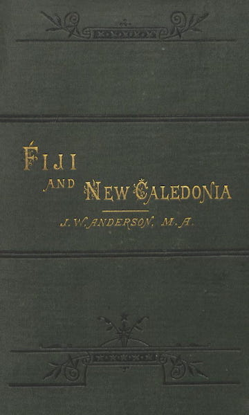 Notes of Travel in Fiji and New Caledonia - Front Cover (1880)