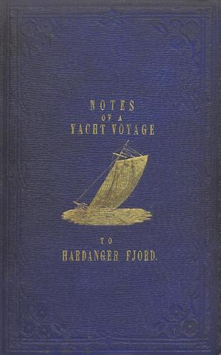 Notes on a Yacht Voyage to Hardanger Fjord (1855)