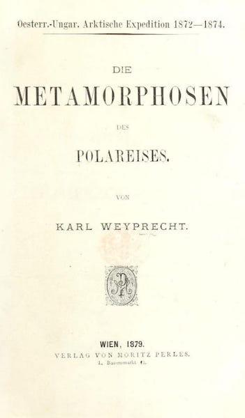 Oesterr.-Ungar. Arktische Expedition  - Title Page (1879)