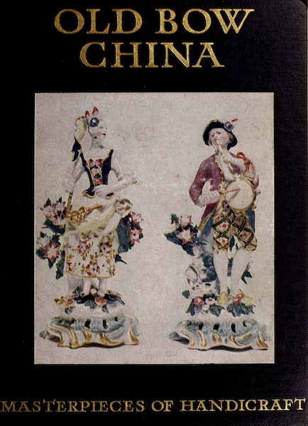 Old Bow China - Front Cover (1909)