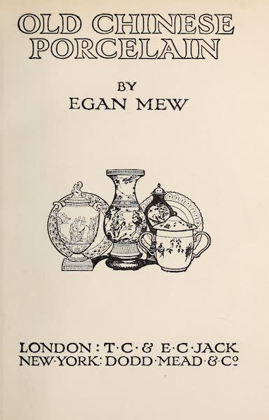 Old Chinese Porcelain - Title Page (1909)