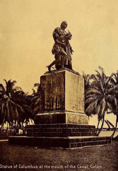 Old Panama and Castilla del Oro - Bronze statue of Columbus on Cristobal Point (1911)