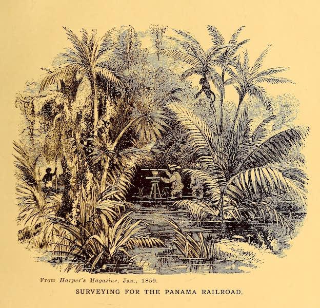 Old Panama and Castilla del Oro - Surveying for the Panama Railroad (1911)