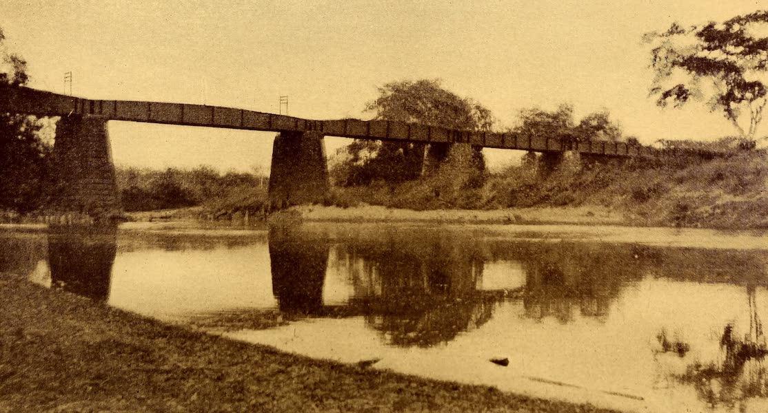 Old Panama and Castilla del Oro - Railroad bridge over the Chagres at Barbacoas (1911)
