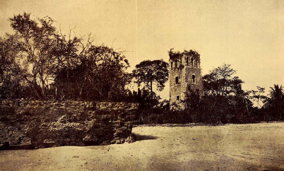 Old Panama and Castilla del Oro - Cathedral tower of Old Panama (1911)