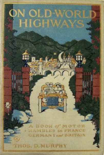 On Old-World Highways - Front Cover (1914)