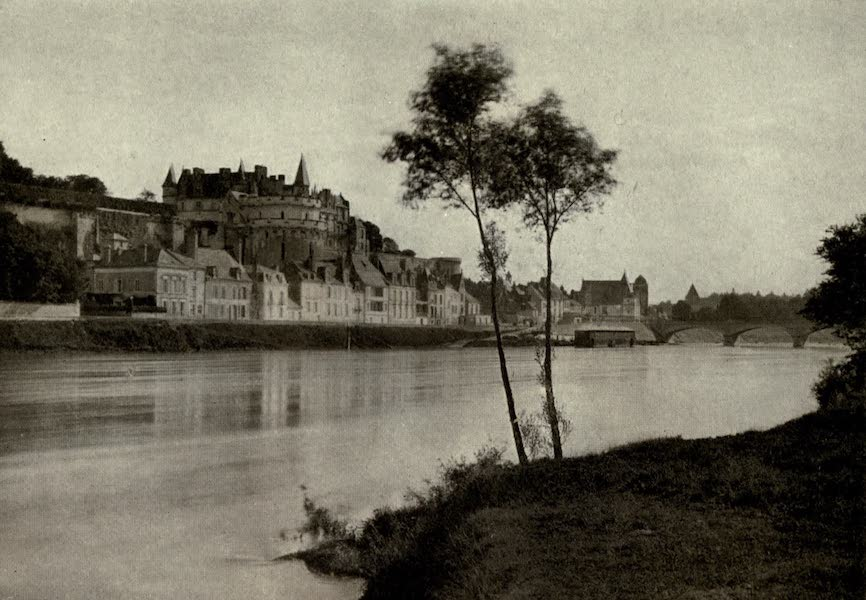 On Old-World Highways - Amboise from Across the Loire (1914)