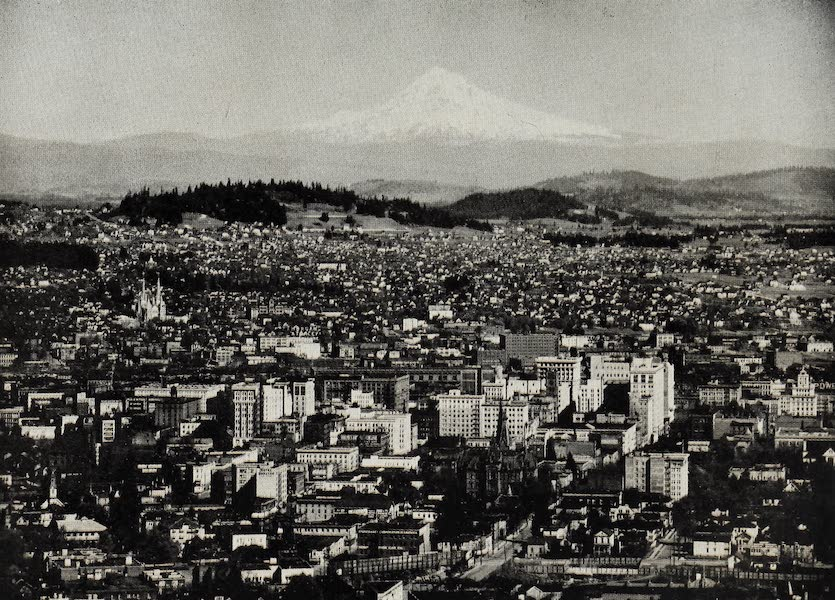 Oregon, the Picturesque - Portland and Mt. Hood (1917)