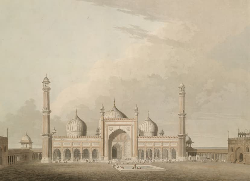 Oriental Scenery Vol. 1 - The Jummah Musjed, Delhi (1795)