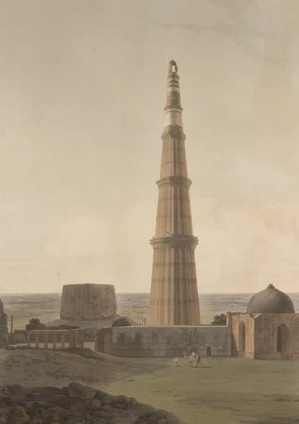 Oriental Scenery Vol. 5 - The Cuttub Minar near Delhi (1808)