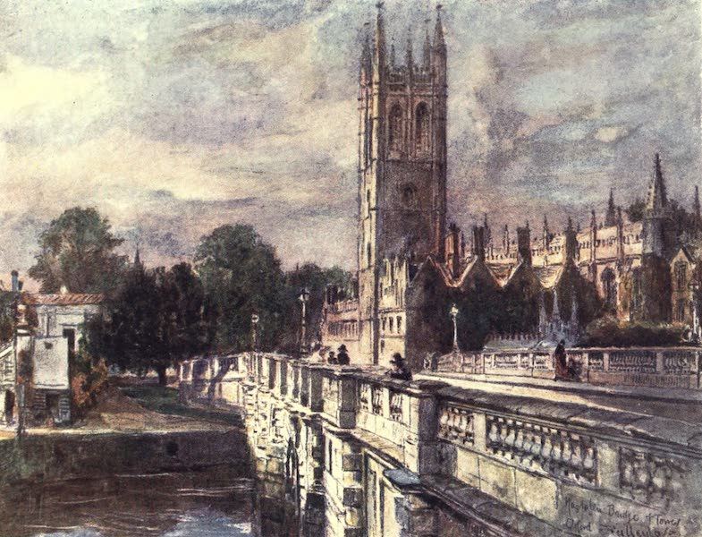 Oxford Painted and Described - Magdalen Tower and Bridge - Mr. John Fulleylove, R.I (1903)