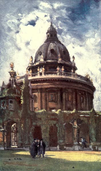 Oxford Painted and Described - The Radcliffe Library, or Camera Bodleiana, from All Souls' College - Mr. Henry Silver (1903)