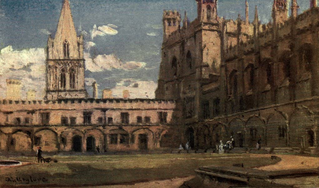 Oxford Painted and Described - The Tom Quadrangle, Christ Church, from the South Entrance - Mr. John Fulleylove, R.I (1903)
