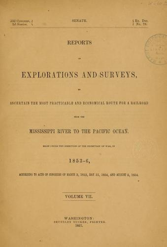 American Southwest - Pacific Railroad Survey Reports Vol. 7