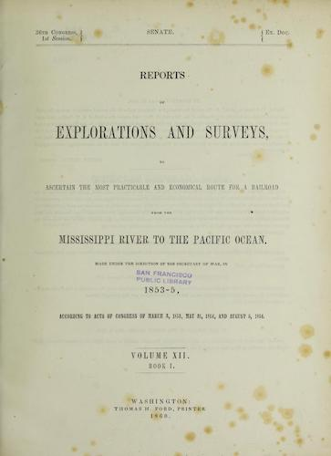 Wyoming - Pacific Railroad Survey Reports Vol. 12, Pt. 1