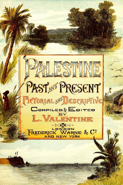 Palestine, Past and Present. Pictorial and Descriptive - Illustrated Title Page (1890)