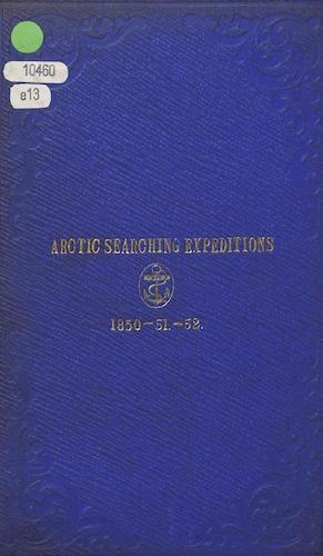 Papers and Despatches Relating to the Arctic Searching Expeditions
