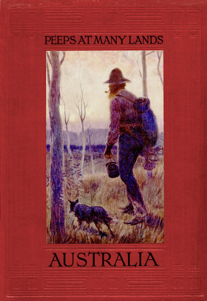 Peeps at Many Lands: Australia - Front Cover (1911)