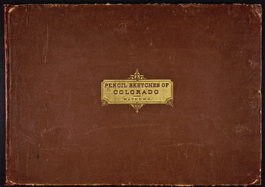 Pencil Sketches of Colorado - Front Cover (1866)