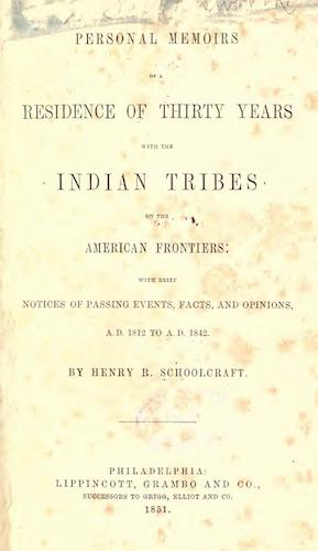 Personal Memoirs of a Residence of Thirty Years with the Indian Tribes (1851)